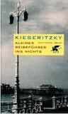 Kieseritzky, Ingomar von: Kleiner Reiseführer ins Nichts