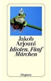Cover Arjouni Idioten