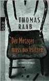 Raab, Thomas: Der Metzger muss nachsitzen