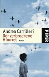 Camilleri, Andrea: Der zerbrochene Himmel