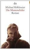 Köhlmeier, Michael: Die Musterschüler