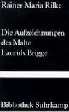 Rilke, Rainer Maria: Die Aufzeichnungen des Malte Laurids Brigge