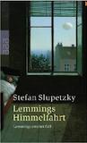 Slupetzky, Stefan: Lemmings Himmelfahrt