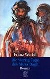 Werfel, Franz: Die vierzig Tage des Musa Dagh