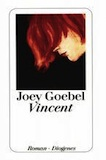 Goebel, Joey: Vincent