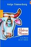 Timmerberg, Helge: Shiva Moon