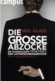 Glass, Neil: Die große Abzocke