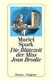 Spark, Muriel: Die Blütezeit der Miss Jean Brodie (Rezension)