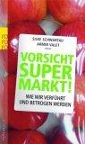 Schwartau/Valet: Vorsicht Supermarkt!
