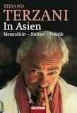 Terzani, Tiziano: In Asien