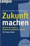 Horx, Matthias: Zukunft machen