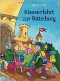 Buchcover Klassenfahrt zur Ritterburg