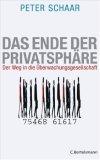 Schaar, Peter: Das Ende der Privatsphäre