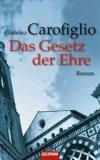 Carofiglio, Gianrico: Das Gesetz der Ehre