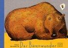 Erlbruch, Wolf: Das Bärenwunder
