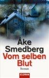 Smedberg, Åke: Vom selben Blut