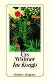Widmer, Urs: Im Kongo