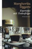 Oggero, Margheritta: Espresso mit Todesfolge
