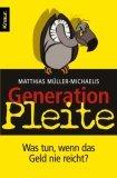 Müller-Michaelis, Matthias: Generation Pleite