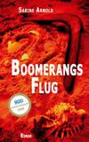 Arnold, Sabine: Boomerangs Flug