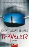 Twelve Hawks, John: Traveler