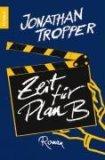Tropper, Jonathan: Zeit für Plan B