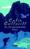 Cotterill, Colin: Dr. Siri und seine Toten