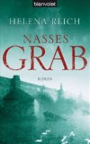 Reich, Helena: Nasses Grab
