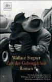Stegner, Wallace: Zeit der Geborgenheit