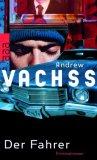 Vachss, Andrew: Der Fahrer