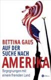 Gaus, Bettina: Auf der Suche nach Amerika
