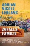 LeBlanc, Adrian Nicole: Zufallsfamilie