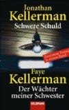 Kellermann, F. & J.: Schwere Schuld