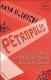 Ulinich, Anya: Petropolis