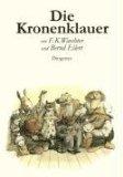 Waechter/Eilert: Die Kronenklauer