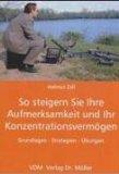Zell, Helmut: So steigern Sie Ihre Aufmerksamkeit …