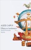 Capus, Alex: Himmelsstürmer