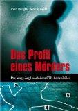 Douglas, John: Das Profil eines Mörders
