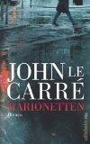 Le Carré, John: Marionetten