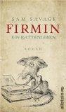 Savage, Sam: Firmin – Ein Rattenleben