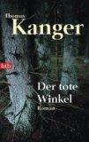 Kanger, Thomas: Der tote Winkel