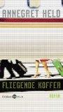 Held, Annegret: Fliegende Koffer