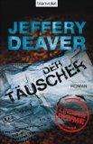 Deaver, Jeffery: Der Täuscher