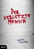 Salcher, Andreas: Der verletzte Mensch