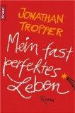 Buchcover Tropper - Mein fast perfektes Leben