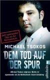 Tsokos, Michael: Dem Tod auf der Spur