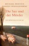 Bresser & Springenberger: Die Sau und der Mörder