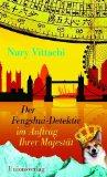 Vittachi, Nury: Der Fengshui-Detektiv im Auftrag Ihrer Majestät
