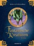 Hohlbein, Wolfgang (Hrsg.): Fantastische Kreaturen