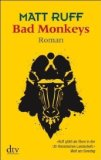 Ruff, Matt: Bad Monkeys